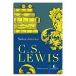 Livro Sobre Histórias | C. S. Lewis
