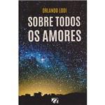 Livro - Sobre Todos os Amores