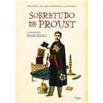 Livro - Sobretudo de Proust - História de uma Obsessão Literária