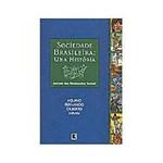 Livro - Sociedade Brasileira : uma História Através dos Movimentos Sociais