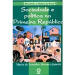 Livro - Sociedade e Política na Primeira República