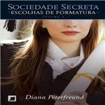 Livro - Sociedade Secreta Escolhas de Formatura