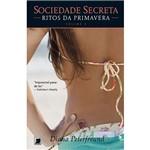 Livro - Sociedade Secreta: Ritos da Primavera - Vol. 3