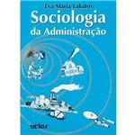 Livro - Sociologia da Administração