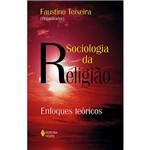 Livro - Sociologia da Religião - Enfoques Teóricos