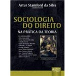 Livro - Sociologia do Direito: na Prática da Teoria