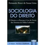 Livro - Sociologia do Direito: o Direito e o Processo à Luz da Teoria dos Sistemas de Niklas Luhmann