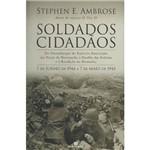 Livro - Soldados Cidadãos: 7 de Junho de 1944 a 7 de Maio de 1945