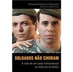 Livro - Soldados não Choram