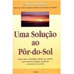 Livro - Solução ao Pôr-Do-Sol, uma
