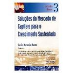 Livro - Soluçoes do Mercado de Capitais para o Crescimento