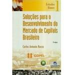Livro - Soluções para o Desenvolvimento do Mercado de Capitais Brasileiro