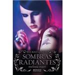 Livro - Sombras Radiantes - Wicked Lovely