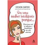 Sou uma Mulher Inteligente Porque...