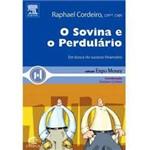 Livro - Sovina e o Perdulário, o