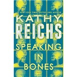 Livro - Speaking In Bones