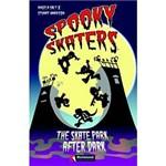 Livro - Spooky Skaters - The Skate Park After Dark
