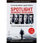 Livro - Spotlight: Segredos Revelados