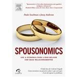 Livro - Spousonomics - Use a Economia para Lidar Melhor com Seus Relacionamentos
