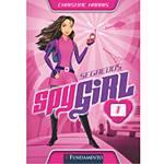 Livro - Spy Girl 1 - Segredos