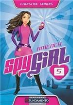 Livro - Spygirl - Ameaça - Vol. 5
