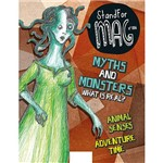 Livro - Stand For Mag: Myths And Monsters What Is Real?