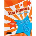 Livro - Star Players: Teacher's Note - Challenge Unit 6
