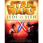 Livro - Star Wars - Jedi Vs. Sith: The Essential Guide To The Force