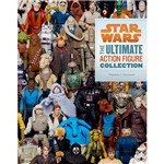 Livro - Star Wars: The Ultimate Action Figure Collection