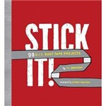 Livro - Stick It - 99 D.I.Y Duct Tape Projects