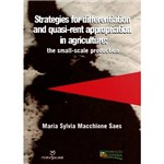 Livro - Strategies For Differentiation And Quase-Rent Appropriation In Agriculture: The Small-Scale Product