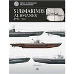 Livro - Submarinos Alemanes (1939-1945)
