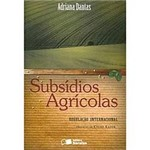 Livro - Subsídios Agrícolas - Regulação Internacional