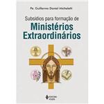 Livro - Subsídios para Formação de Ministérios Extraordinários