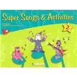Livro - Super Songs & Activities 2