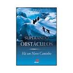 Livro - Superando Obstáculos - há um Novo Caminho