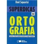 Livro - Superdicas de Ortografia : Conforme Volp