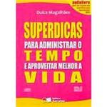 Livro - Superdicas para Administrar o Tempo (Audiobook) e Aproveitar Melhor a Vida