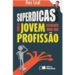 Livro - Superdicas para o Jovem Escolher Bem Sua Profissão