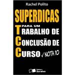 Livro - Superdicas para um Trabalho de Conclusão de Curso Nota 10 - Audiolivro