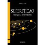 Livro - Superstição - Crença na Era da Ciência