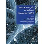 Livro - Suporte Avançado de Vida em Hipotermia - SAVEH