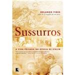 Livro - Sussurros - a Vida Privada na Rússia de Stalin