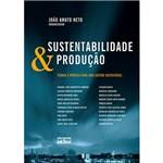 Livro - Sustentabilidade & Produção: Teoria e Prática para uma Gestão Sustentável