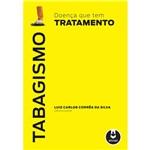 Livro - Tabagismo: Doença que Tem Tratamento