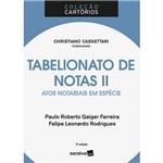 Livro - Tabelionado de Notas II