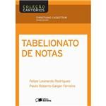 Livro - Tabelionato de Notas - Coleção Cartórios