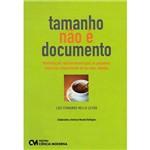 Livro - Tamanho não é Documento: Marketing de Relacionamento para as Pequenas Empresas Conquistarem de Vez Seus Clientes