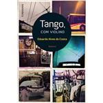 Livro - Tango, com Violino