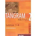 Livro - Tangram Aktuell 2 - Lehrerhandbuch - Lektion 1-4 - Niveau A2/1